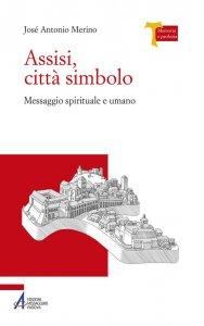 Copertina di 'Assisi, città simbolo'