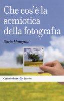 Che cos'è la semiotica della fotografia - Mangano Dario