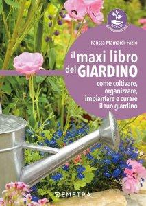 Copertina di 'Il maxi libro del giardino'