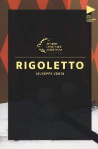 Copertina di 'Giuseppe Verdi. Rigoletto'