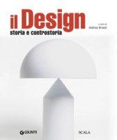 Il design. Storia e controstoria