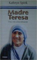 Madre Teresa - Kathryn Spink