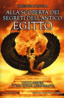 Alla scoperta dei segreti dell'antico Egitto - Bonura Stefania