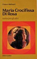 Maria Crocifissa di Rosa - Franco Molinari