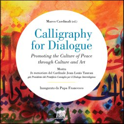 Copertina di 'Calligraphy for dialogue. Promoting the culture of Peace through Culture and Art.'