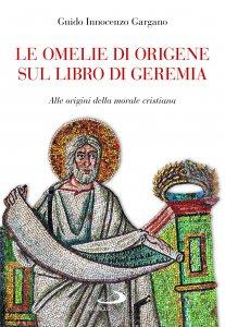 Copertina di 'Le omelie di Origene sul libro di Geremia'