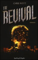 The revival - Weitz Chris