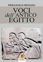 Voci dell'Antico Egitto - Mengoli Pierangelo