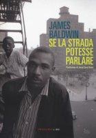 Se la strada potesse parlare - Baldwin James