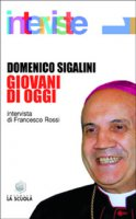 Giovani di oggi - Sigalini Domenico
