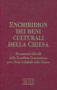 Copertina di 'Enchiridion dei beni culturali della Chiesa'