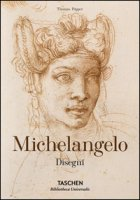 Michelangelo. Disegni. Ediz. illustrata - Thoenes Christof, Popper Thomas