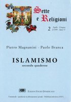 Islamismo [vol_2] / Composizione, lingua e stile del Corano, personaggi e riferimenti biblici nel Corano - Magnanini Pietro, Branca Paolo