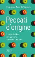 Peccati d'origine - Francesco Rossi De Gasperis