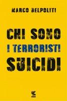 Chi sono i terroristi suicidi - Marco Belpoliti