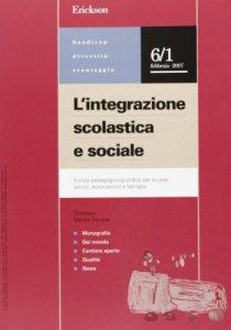 Copertina di 'L' integrazione scolastica e sociale. Rivista pedagogico-giuridica per scuole, servizi, associazioni e famiglie (2007)'