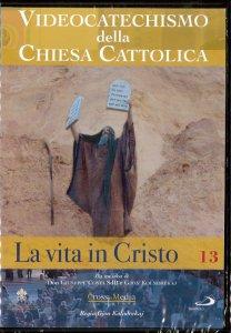 Copertina di 'Videocatechismo della Chiesa Cattolica, vol. 13'
