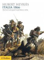 Italia 1866 - Hubert Heyriès