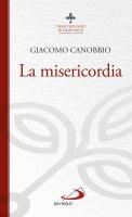 La misericordia - Giacomo Canobbio