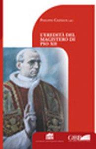 Copertina di 'Eredità del magistero di Pio XII'