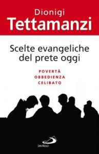 Copertina di 'Scelte evangeliche del prete oggi'