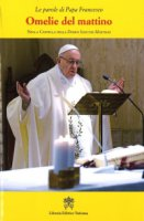 Omelie del mattino. Volume 9 - Francesco (Jorge Mario Bergoglio)