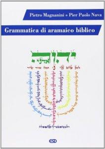 Copertina di 'Grammatica di aramaico biblico'