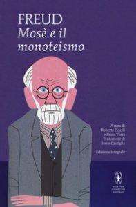 Copertina di 'Mosè e il monoteismo. Ediz. integrale'