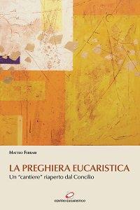 Copertina di 'La preghiera eucaristica'