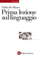 Prima lezione sul linguaggio - Tullio De Mauro