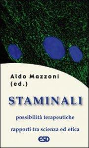 Copertina di 'Staminali. Possibilità terapeutiche e rapporti tra scienza ed etica'