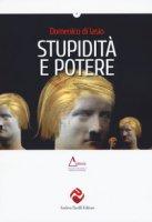 Stupidità e potere - Di Iasio Domenico