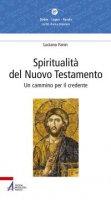 Spiritualità del Nuovo Testamento - Fanin Luciano