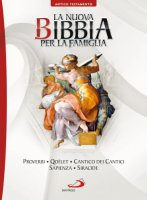 La nuova Bibbia per la famiglia 6°. Volume A.T. - Aa. Vv.