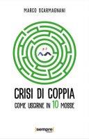 Crisi di coppia - Marco Scarmagnani