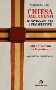 Copertina di 'Chiesa dalle genti, responsabilità e prospettive'