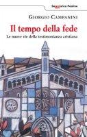 Il tempo della fede - Giorgio Campanini