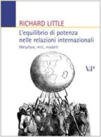 L'equilibrio di potenza nelle relazioni internazionali. Metafore, miti, modelli - Little Richard