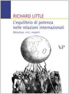 Copertina di 'L'equilibrio di potenza nelle relazioni internazionali. Metafore, miti, modelli'