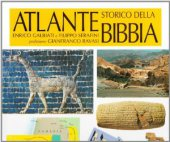 Atlante storico della Bibbia - Galbiati Enrico, Serafini Filippo