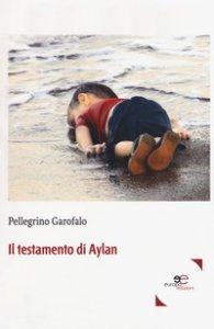 Copertina di 'Il testamento di Aylan'