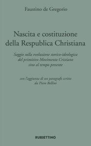Copertina di 'Nascita e costituzione della Respublica Christiana'
