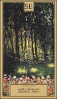 Chiari del bosco - Zambrano María