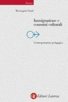 Immigrazione e consumi culturali - Mariangela Giusti