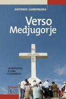 Verso Medjugorje - Carbonara Antonio