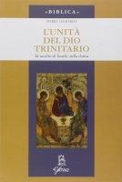 L' unità di Dio trinitario - Pierre Lenhardt
