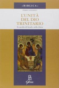 Copertina di 'L' unità di Dio trinitario'