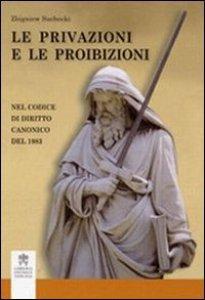 Copertina di 'Le privazioni e le proibizioni nel codice di diritto canonico del 1983'