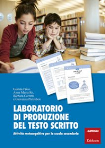 Copertina di 'Laboratorio di produzione del testo scritto. Attività metacognitive per la scuola secondaria'