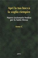 Nuovo Lezionario Festivo la Santa Messa. Anno C